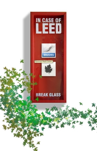 IN CASE OF LEED BREAK GLASS BY P.M. GAYNOR