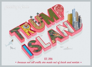 """Honorable Mention: """"Greetings from Trump Island"""" by Donna Mena"""